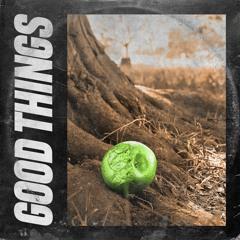Good Things (Acoustic)