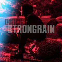 DURCH podcast No 21 - strongrain