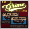 Maritime Grime Mix Series Volume 026 f/ The Real Molloy & Chuck Bradshaw(MGMS026)