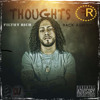 Download Thoughts - ImFilthyRich (Back Around) Mp3