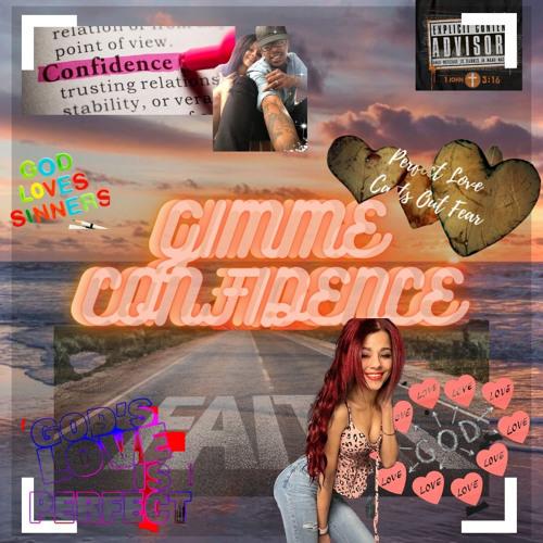 Smitty Pra1se™️ - Gimme Confidence