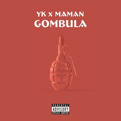 YK X MaMan - Gombula