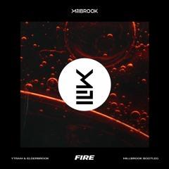 Ytram & Elderbrook - Fire (Millbrook Bootleg)