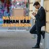 Download Naye Kapre Badal Kar Jaaun Kahan | Nasir Kazmi Mp3