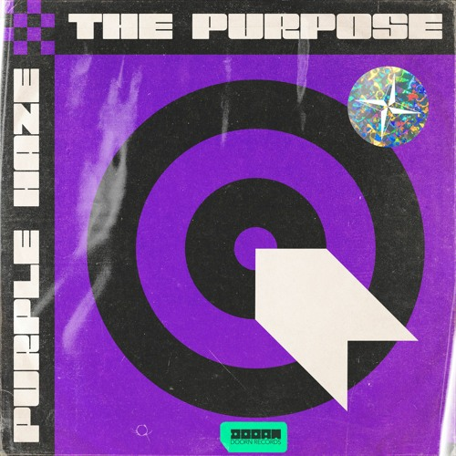 Purple Haze - The Purpose [OUT NOW]
