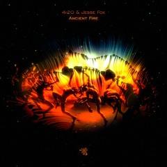 4i20 & Jesse Fox - Ancient Fire(Original Mix)
