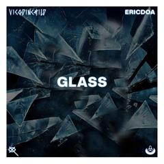 glass w/ ericdoa