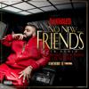 No New Friends (SFTB Remix) [feat. Drake, Rick Ross & Lil Wayne]