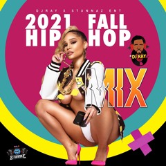 2021 FALL HIP HOP MIX