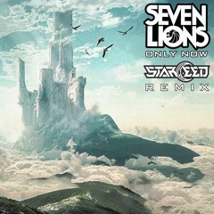 Seven Lions - Only Now (Starceed Remix)