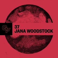 Galactic Funk Podcast 037 - Jana Woodstock