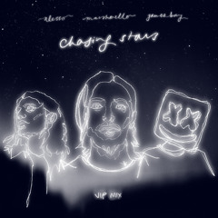 Alesso, Marshmello - Chasing Stars (VIP Mix) [feat. James Bay]