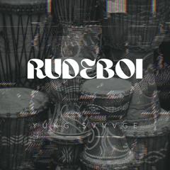 Rudeboi
