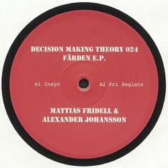 DMT024 - Mattias Fridell & Alexander Johansson - Färden E.P.