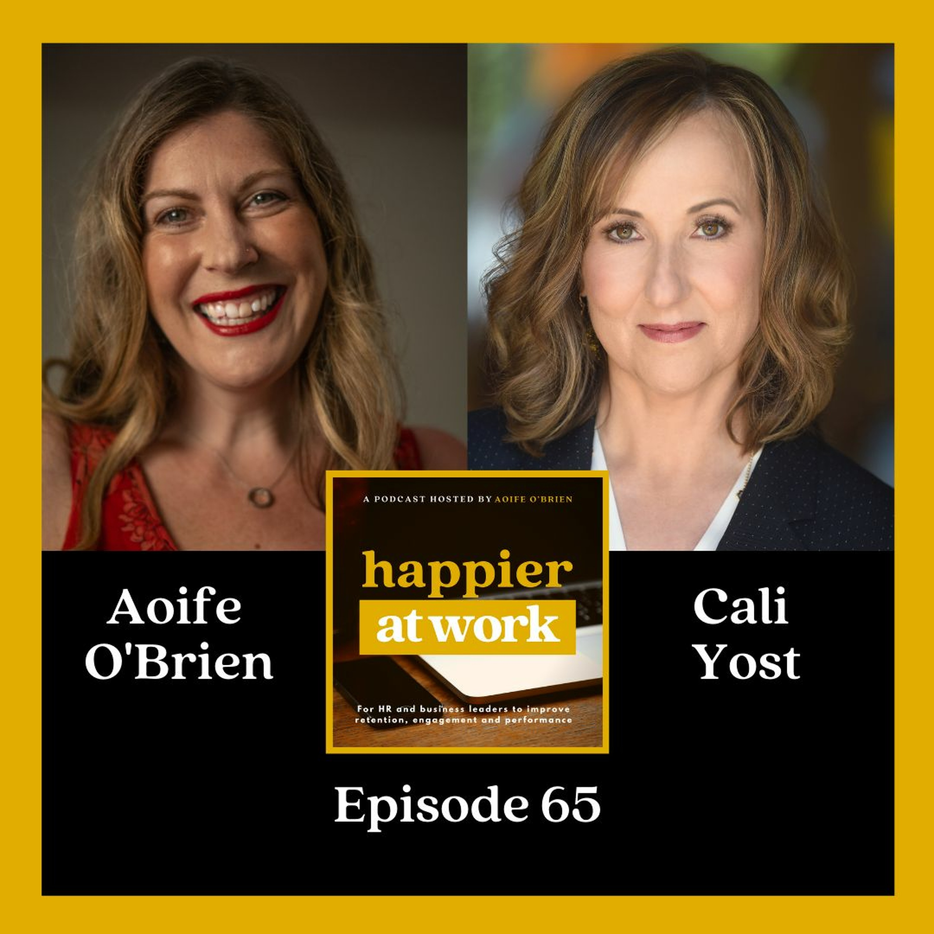 65: Embracing Flexibility to enhance Work + Life Fit with Cali Yost.
