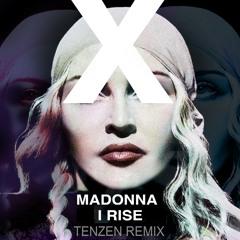 Madonna - I Rise (TENZEN Remix)
