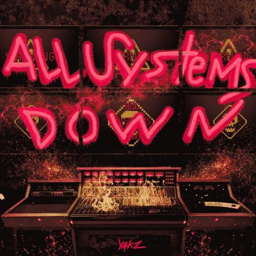 ALL SYSTEMS DOWN EP
