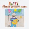The Corner Grocery Store (Album Version)
