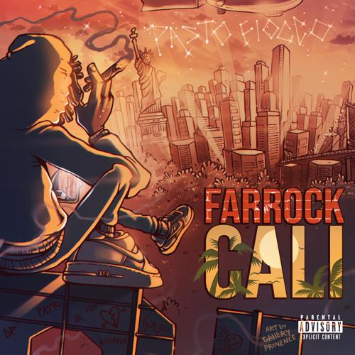 Farrock To Cali (Prod.PowrTrav)