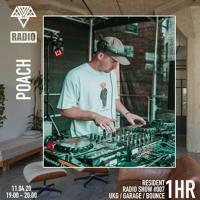 Resident show w/ Poach - Radio Show #007
