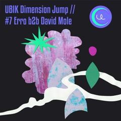UBIK Dimension Jump // #7 Erro b2b DavidMole