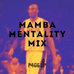 Mamba Mentality Mix (All Original)