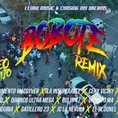 Bobote Remix - Rochy RD Ft Ceky Viciny Bulin 47 La Insuperable Quimico Ultra Mega Jc La Nevula y Mas
