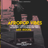 Download TambaSJ x AfroPopOnly Weekly Mix #0014 - 2021.05.30 Mp3