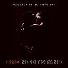 MAGDALA x DJ FOFO-JAH - ONE NIGHT STAND