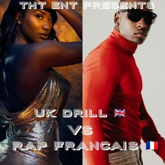 UK Drill Vs Rap Français