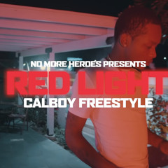 Calboy & No More Heroes - Red Light Freestyle