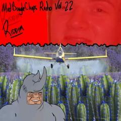 MudBungleChops Radio Vol. 22 - RIDDIM