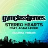 Stereo Hearts (feat. Adam Levine) (Karaoke Version)