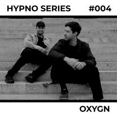 Hypno Series 004: OXYGN