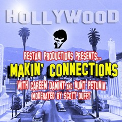 Makin' Connections: Episode 1
