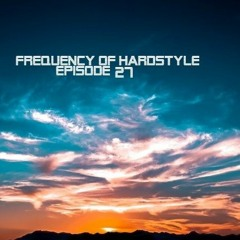 Frequency Of Hardstyle 27