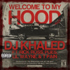 Welcome To My Hood (Explicit Version) [feat. Rick Ross, Plies, Lil Wayne & T-Pain]
