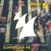 Thomas La Salle feat. London Ellis - Surrender Me [OUT NOW]