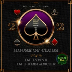 House Of Clubs 2 (with DJ FrE3lancer)