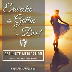Erwecke die Göttin in Dir - geführte Meditation