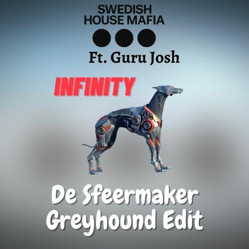 SHM Ft. Guru Josh Project Ft. Robin Roij - Infinity (De Sfeermaker Greyhound Edit) COPYRIGHT CUT