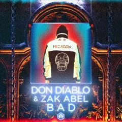 Don Diablo - Bad (High 'n' Rich Edit) (Extended Mix)