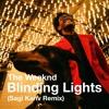 The Weeknd - Blinding Lights(Sagi Kariv remix)