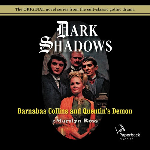 """""""Barnabas Collins and Quentin's Demon"""" by Marilyn Ross read by Kathryn Leigh Scott"""