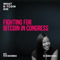 Fighting for Bitcoin in Congress with Aarika Rhodes