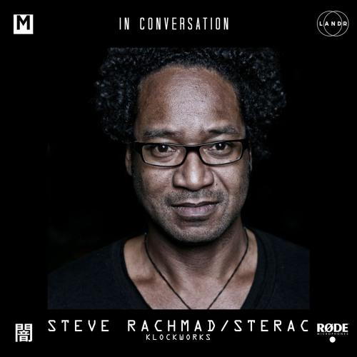 In Conversation: Steve Rachmad/Sterac [Klockworks]