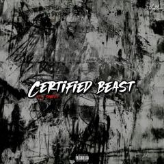 Certified Beast W/ J Shoddy