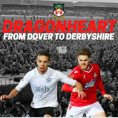 17. Dragonheart 22.01.21 From Dover to Derbyshire