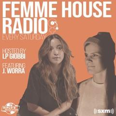 LP Giobbi presents Femme House Radio: Episode 007 with J. Worra