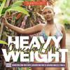 Download HEAVYWEIGHT DANCEHALL MIX (Vybz Kartel, Jada Kingdom, Teejay, Ding Dong, Mavado)  BY DJGREEN B 2020 Mp3